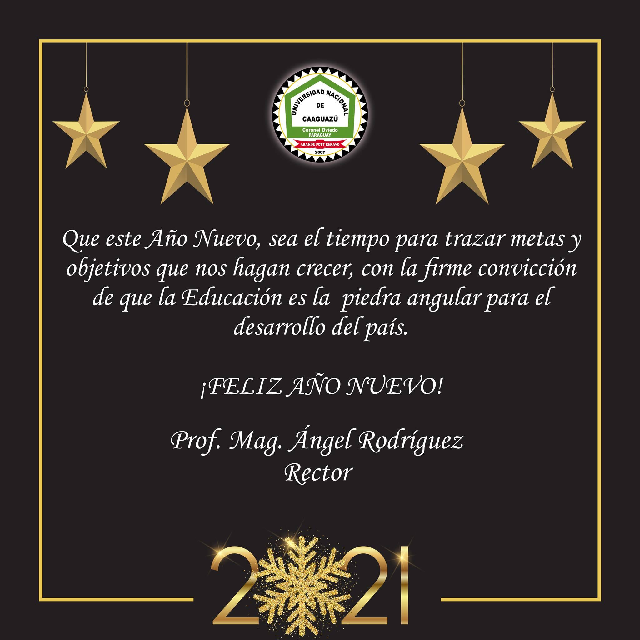 📌Mensaje del Rector de la Universidad Nacional de Caaguazú – Prof. Mag. Ángel Rodríguez